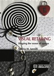 Visual retailing. Shaping the sense of spaces