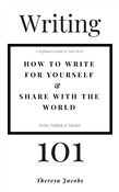 Writing 101: How to Write for Yourself & Share with the World