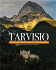 tarvisio. storie di fores...