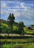 Proceedings of the 2th Conference on Konso Cultural Landscape Terracing & Moringa. Italian cultural institute (Addis Ababa, 13-14 dicembre 2011)