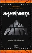 Skanners. Eins zwei drei metal party. Con DVD