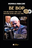 Bebop. With big band and jazz trio. Con CD-Audio