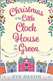 Christmas at the Little Clock House on the Green (Whispers Wood, Book 2)