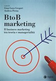 BtoB marketing. Il business marketing tra teoria e managerialità