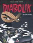 Diabolik. Colpo all'italiana