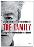 The Family. Segreti e misteri di Casa Bossi