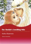 THE SHEIKH'S UNWILLING WIFE (Harlequin Comics)