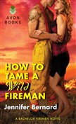 how to tame a wild firema...