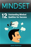 Mindset: 12 Outstanding Mindset Qualities for Success