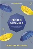 mood swings: the mindful ...