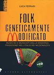 Folk geneticamente modificato