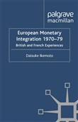 European Monetary Integration 1970-79