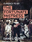 The Fortunate Mistress Vol I - II