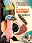 Imparare a suonare la chitarra country. Con CD Audio