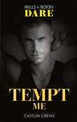 Tempt Me (Mills & Boon Dare) (Filthy Rich Billionaires, Book 3)
