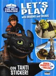 Eroi alla Riscossa. Dreamworks Fun With English. Let's play