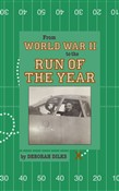 From World War II to the Run of the Year