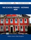 The School Friends - Nothing New - The Original Classic Edition