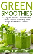green smoothies: 30 easy ...