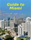 Guide to Miami