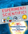 Esperimenti scientifici