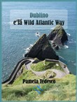 Dublino e la Wild Atlantic Way