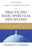 Practicing Basic Spiritual Disciplines