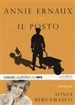 Il posto letto da Sonia Bergamasco. Audiolibro. CD Audio formato MP3