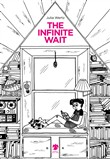 The infinite wait. Ediz. italiana