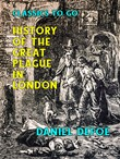 History of the Great Plague in London