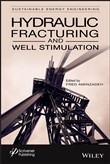 Hydraulic Fracturing and Well Stimulation