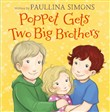 Poppet Gets Two Big Brothers