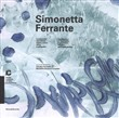 Simonetta Ferrante. La memoria del visibile: segno, colore, ritmo e calligrafie-The memory of the visible: sign, colour, rhythm and calligraphies. Catalogo della mostra (Chiasso, 2