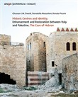 Historic centres and identity. Enhancement and restoration between Italy and Palestine. The case of Hebron