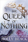 the queen of nothing (the...