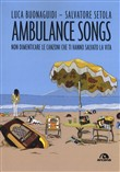 ambulance songs. non dime...