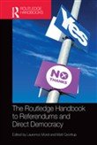 The Routledge Handbook to Referendums and Direct Democracy
