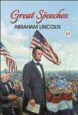 Great Speeches of Abraham Lincoln