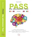 Pass. The admission test. Ediz. italiana e inglese