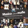 Musica contro le mafie. Con CD Audio