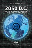 2050 D.C. The next world