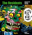 Buy or Die! The residents, Ralph Records, artworks 1972-2016. Ediz. italiana e inglese