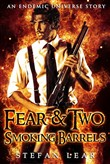 fear & two smoking barrel...