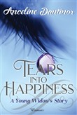 Tears Into Happiness: A Young Widow's Story