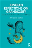 Jungian Reflections On Grandiosity