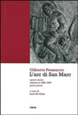 L'arc di San Marc. Opera omnia Vol. 2