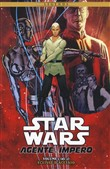 Eclisse d'acciaio. Star Wars. Agente dell'impero Vol. 1