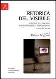 Retorica del visibile. Strategie dell'immagine tra significazione e comunicazione. Con CD-ROM Vol. 2