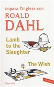 Lamb to the slaughter­The wish