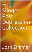 Fire Slinger: Post Depression Collection